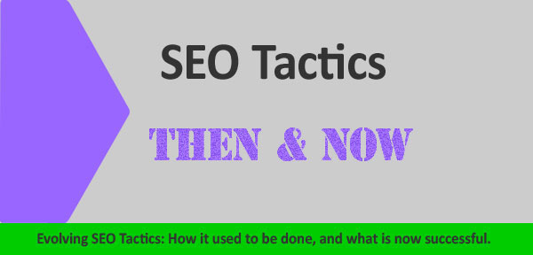 SEO Tactics - Then & Now